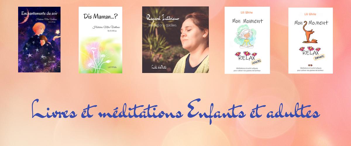 Livres ludiques, contes méditations et méditations guidées